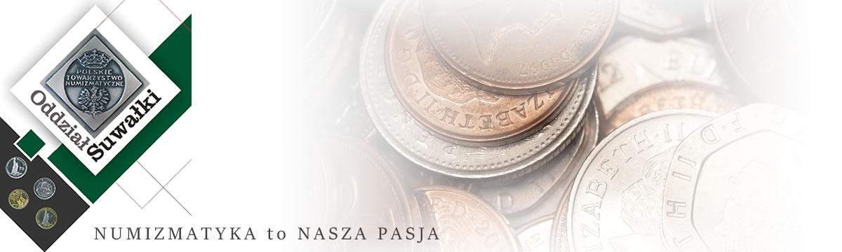 Polskie Towarzystwo Numizmatyczne Oddział w Suwałkach